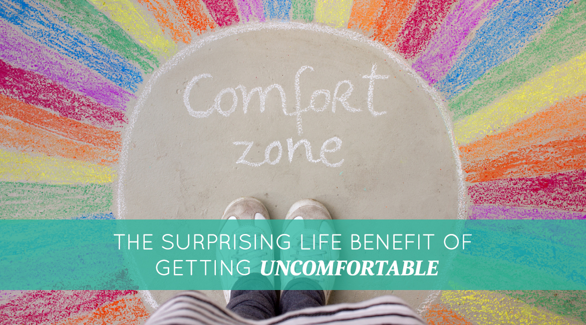The Surprising Life Benefit Of Getting Uncomfortable