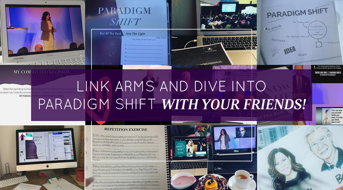 Link Arms And Dive Into Paradigm Shift With Your Friends