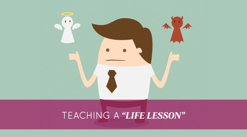 Teaching A Life Lesson