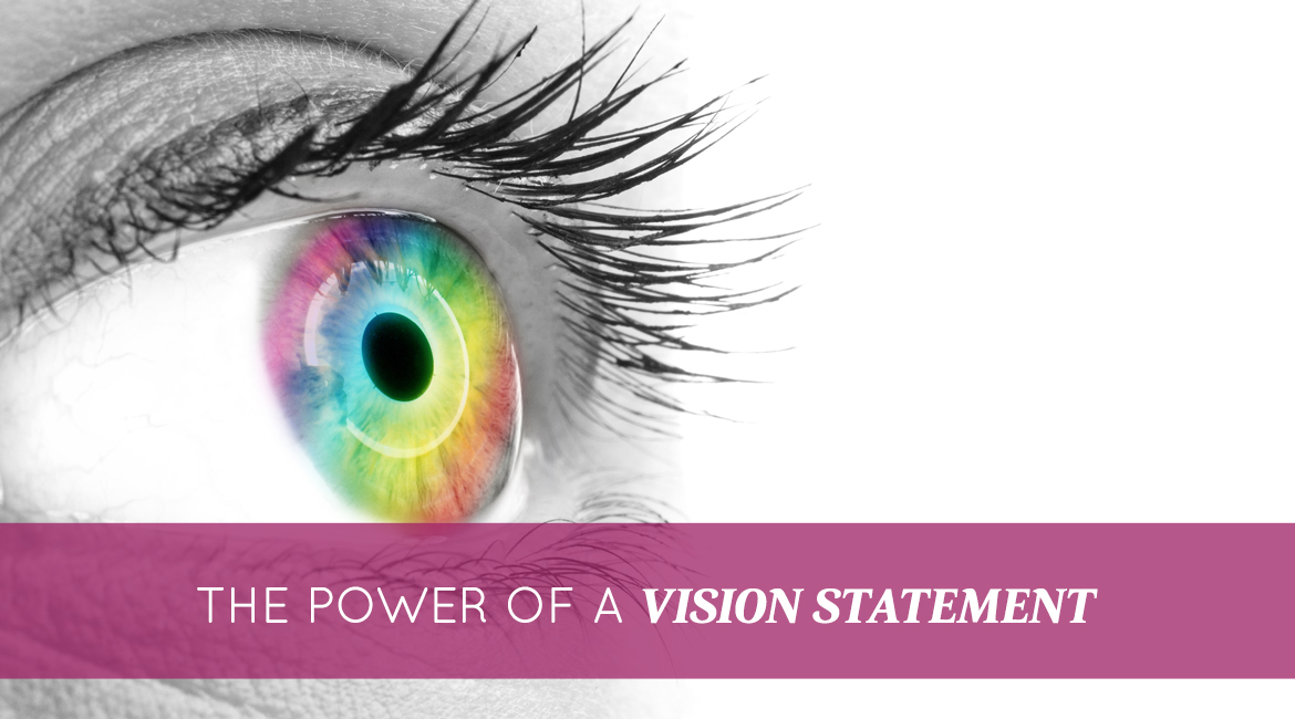 The Power Of A Vision Statement