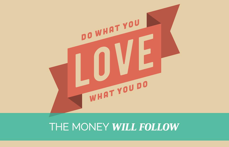 The Money Will Follow