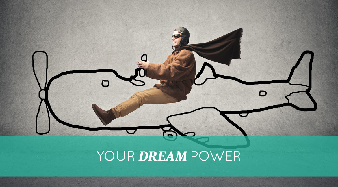 Your Dream Power