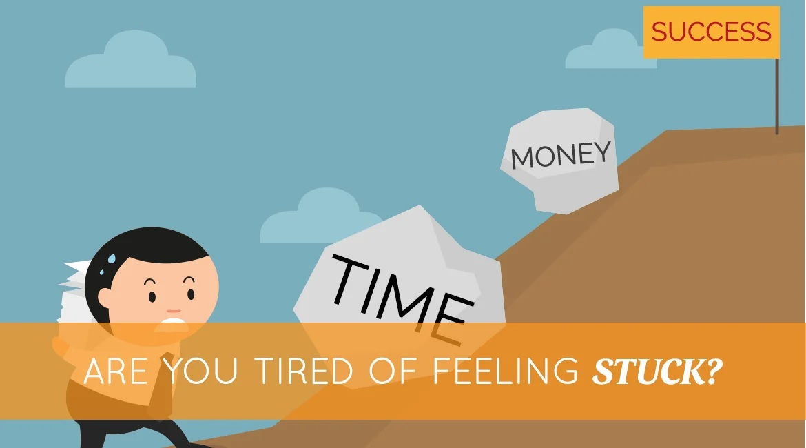 Are You Tired Of Feeling Stuck