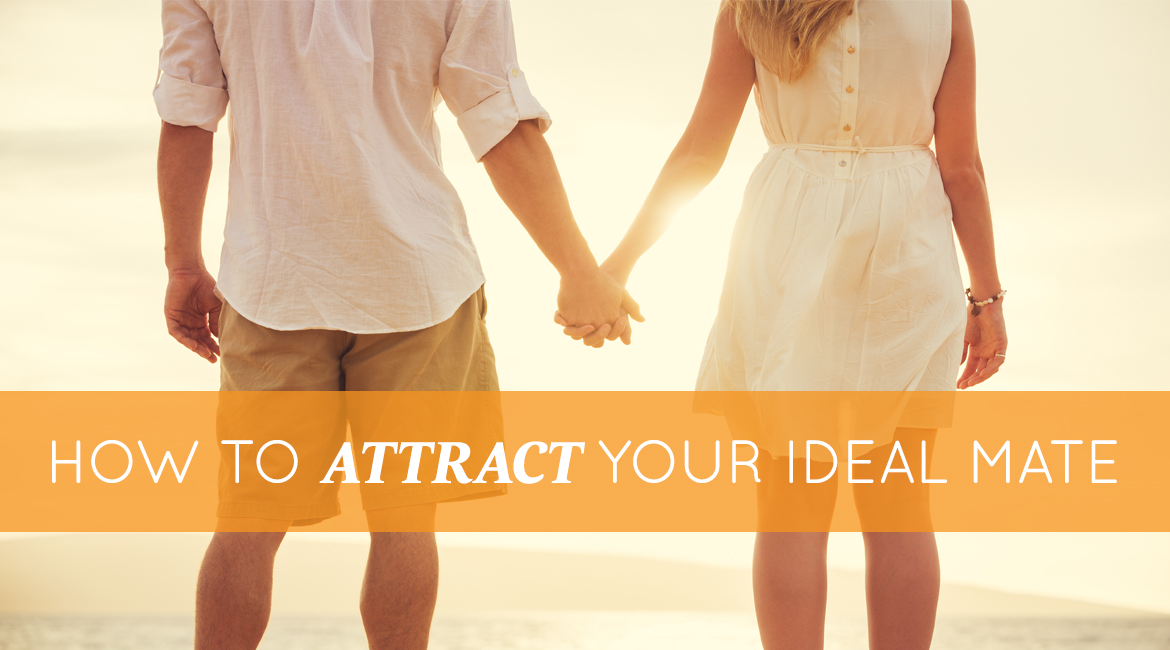 How To Attract Your Ideal Partner