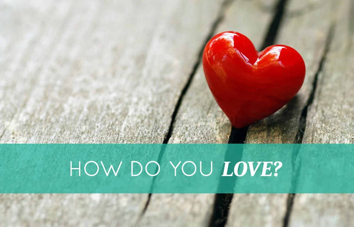 How Do You Love