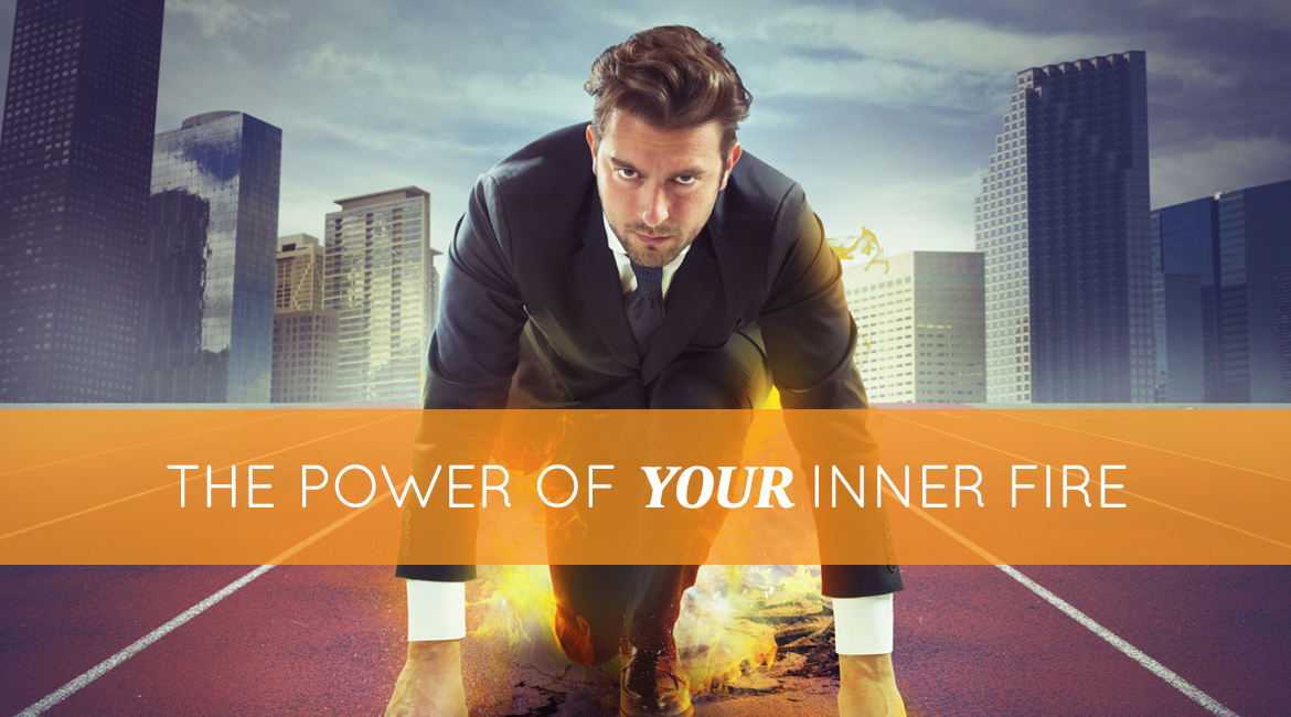 The Power Of Your Inner Fire