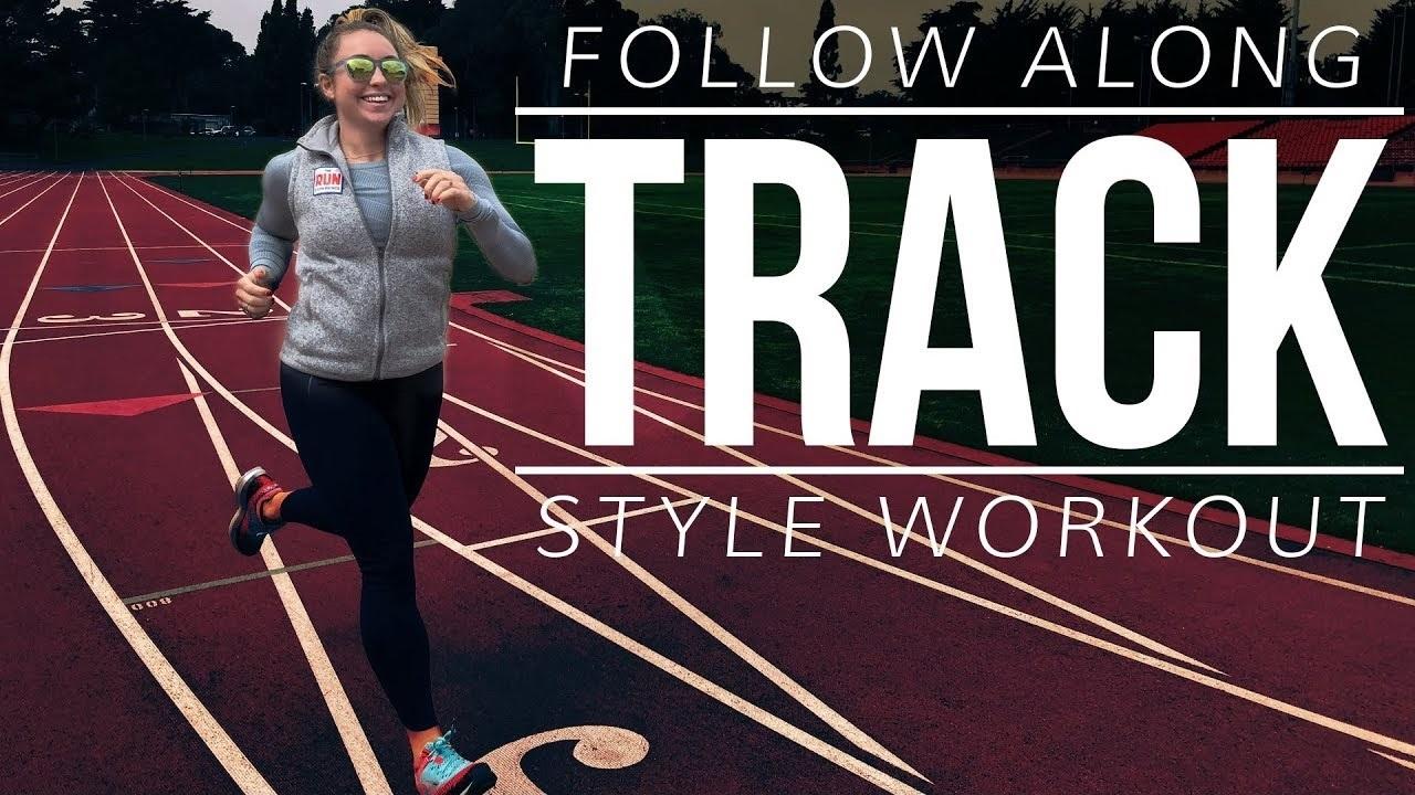 Follow Along Track Style Workout
