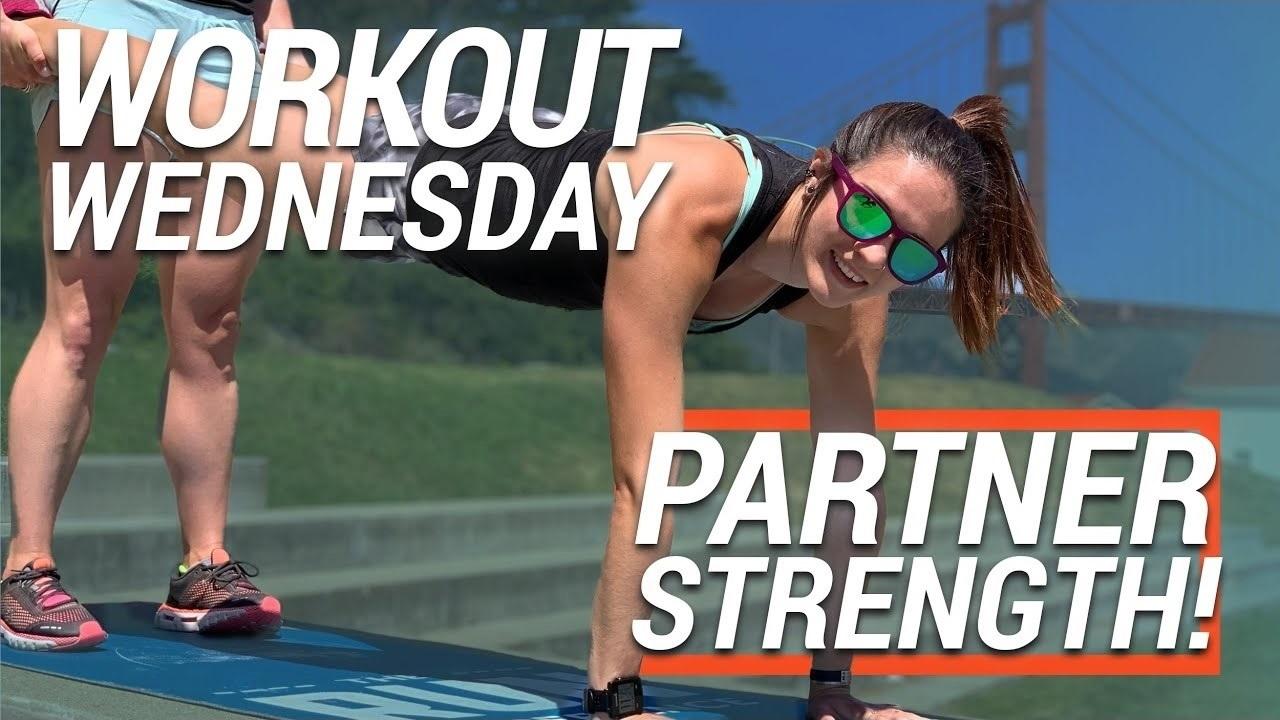 Workout Wednesday | Bodyweight Partner Strength Workout