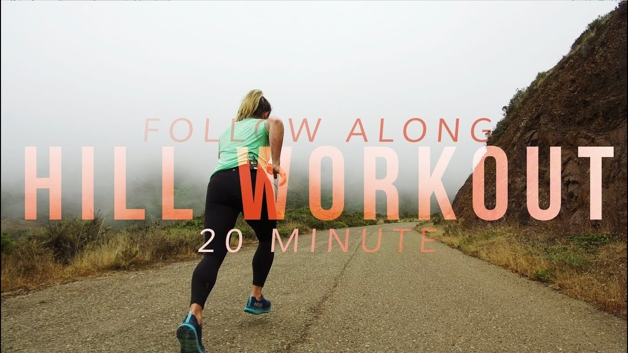 20 Minute Follow-Along Hill Repeat Workout | with Views!
