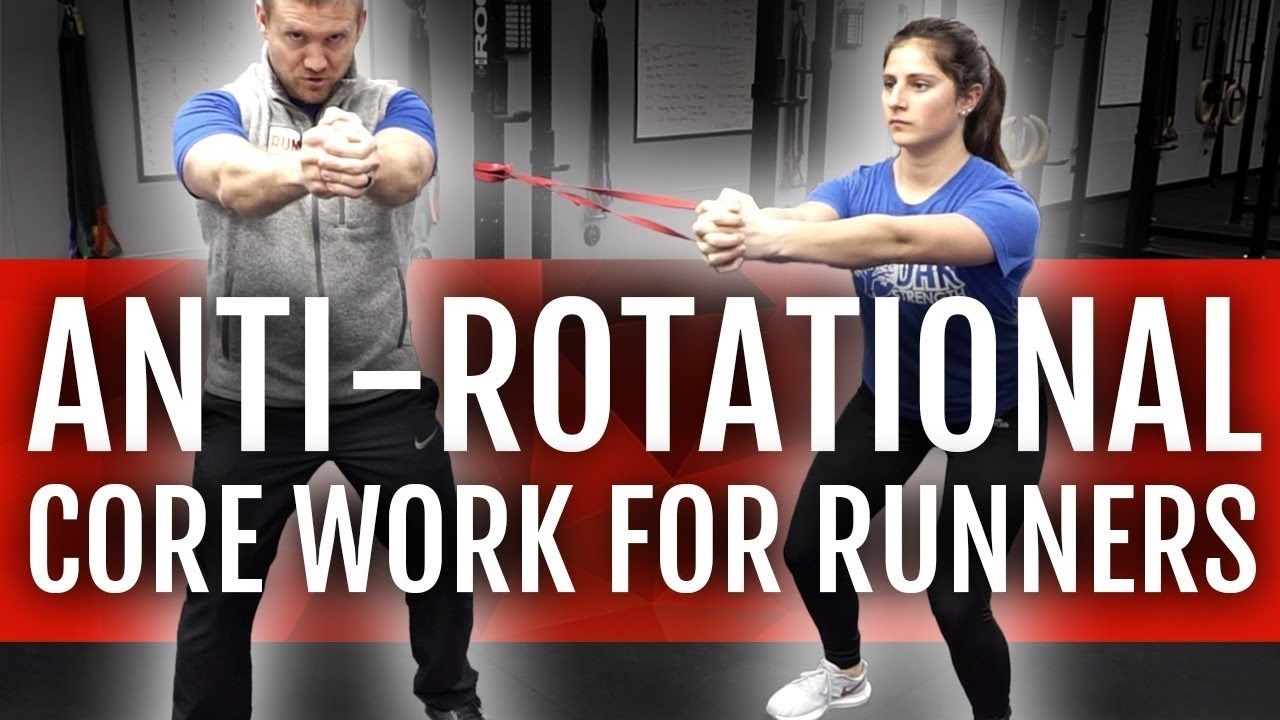 Anti-Rotational Core Work for Runners