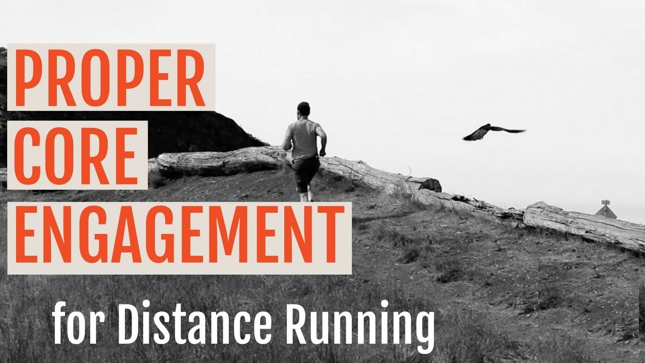 How to Run Properly for Distance | Finding the RIGHT Amount of Core Engagement